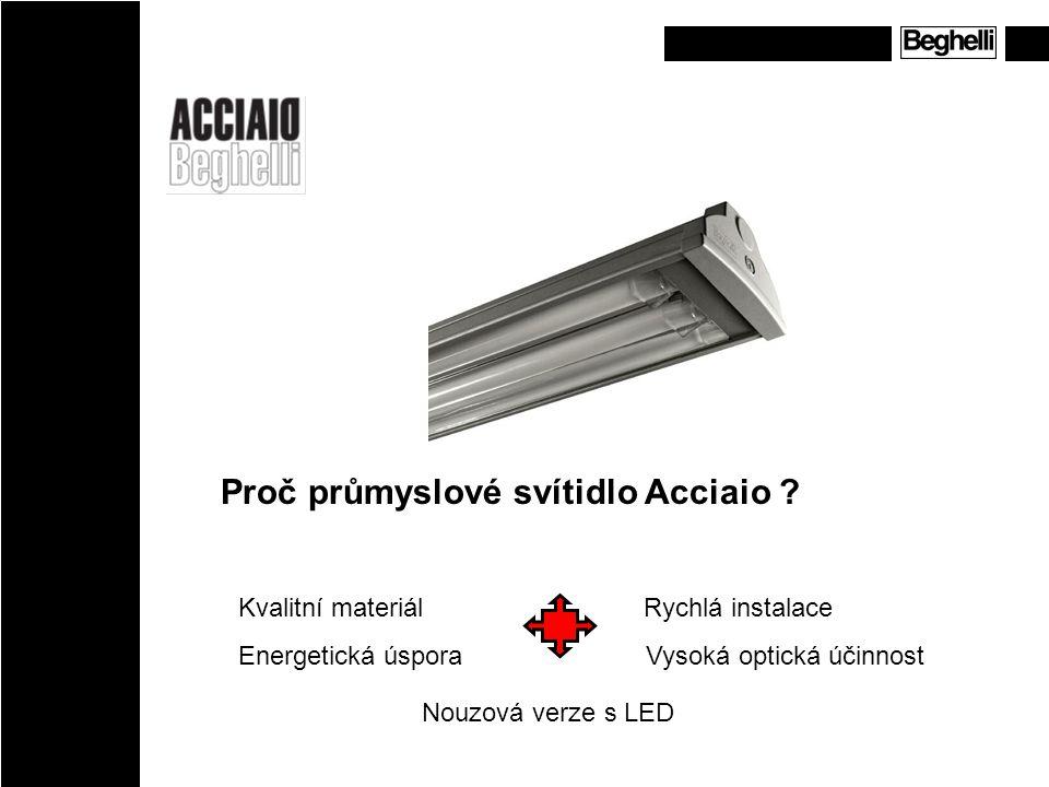 Proč průmyslové svítidlo Acciaio