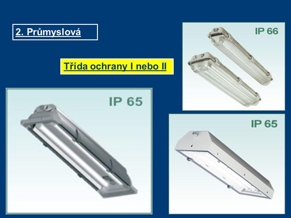 2. Průmyslová Třída ochrany I nebo II