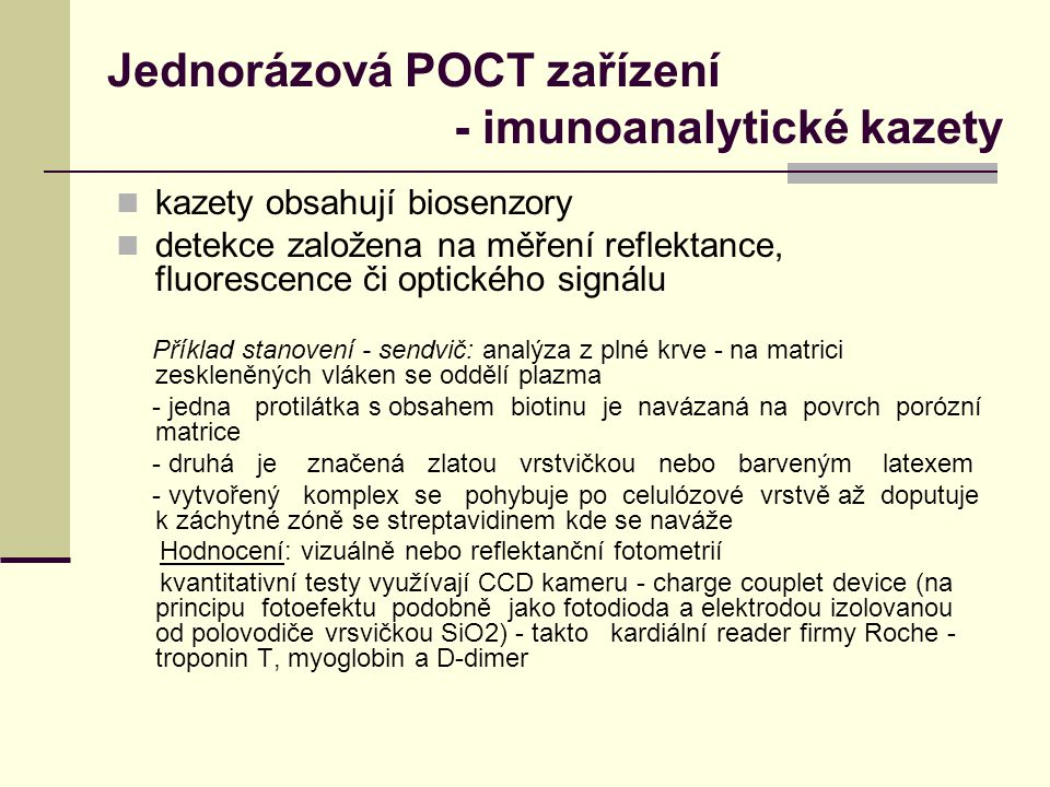 Jednorázová POCT zařízení - imunoanalytické kazety
