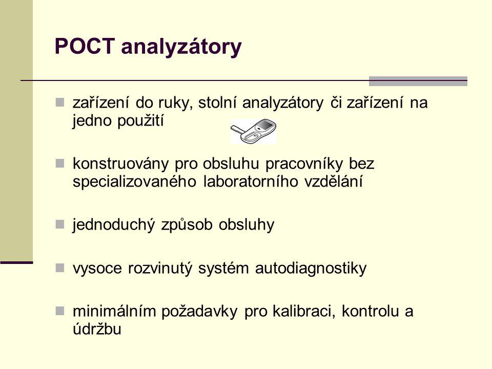 POCT analyzátory zařízení do ruky, stolní analyzátory či zařízení na jedno použití.
