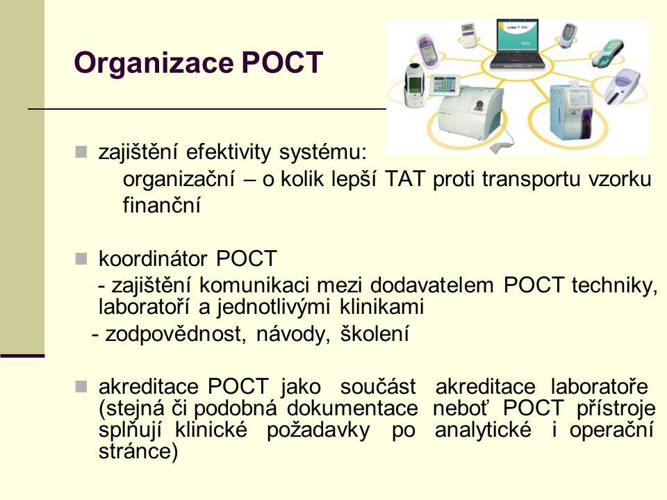 Organizace POCT zajištění efektivity systému: