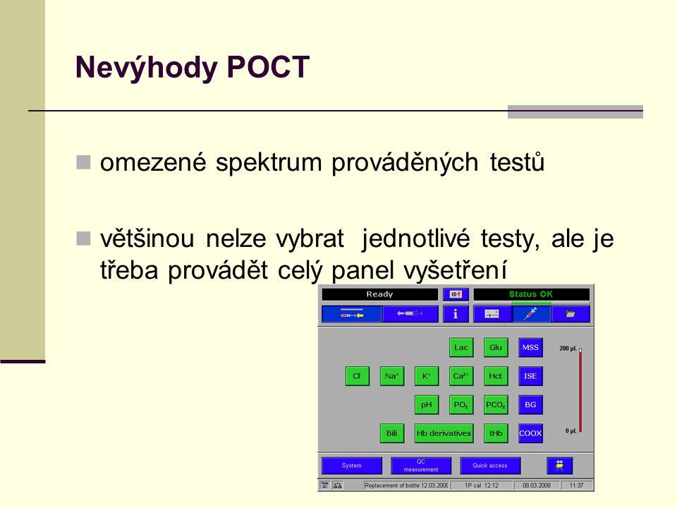 Nevýhody POCT omezené spektrum prováděných testů