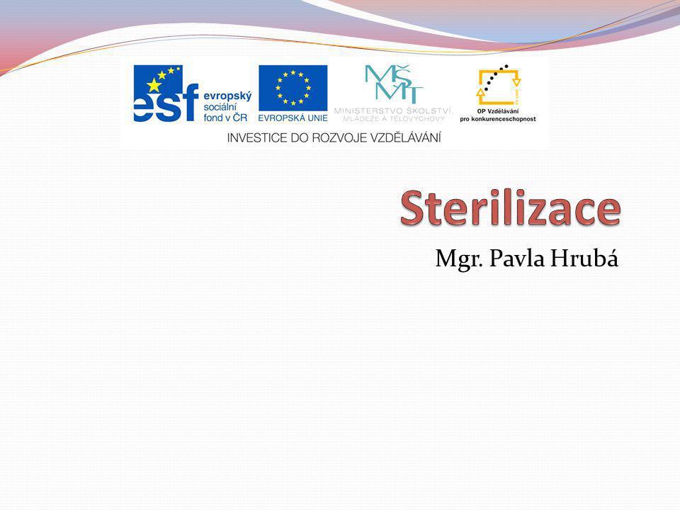 Sterilizace Mgr. Pavla Hrubá