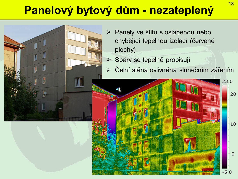 Panelový bytový dům - nezateplený