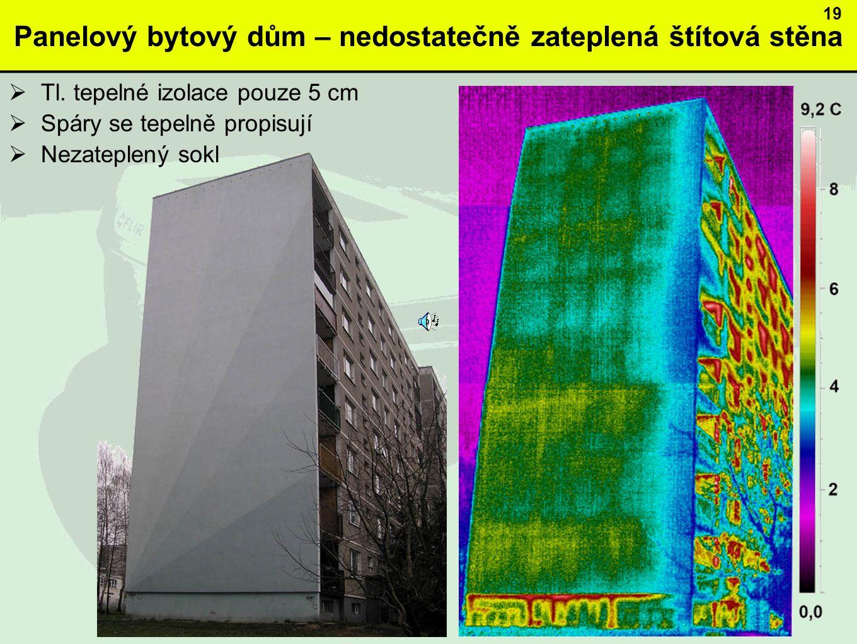 Panelový bytový dům – nedostatečně zateplená štítová stěna