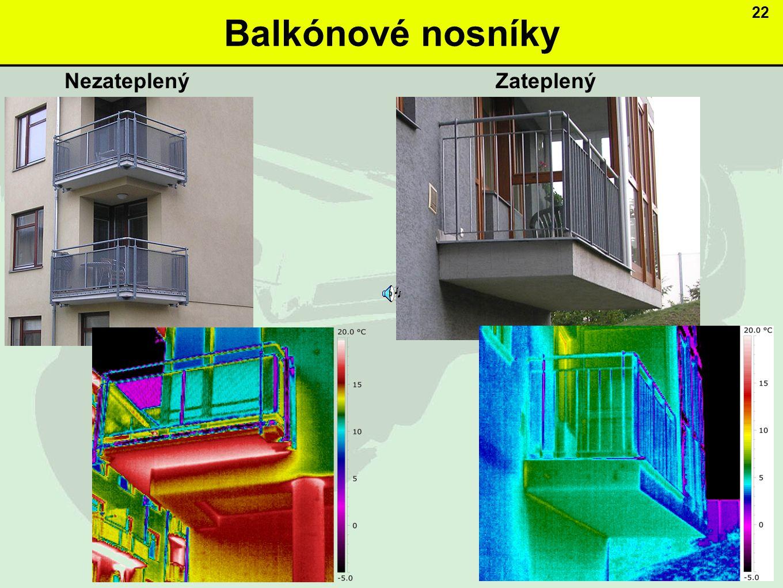 Balkónové nosníky 22 Nezateplený Zateplený