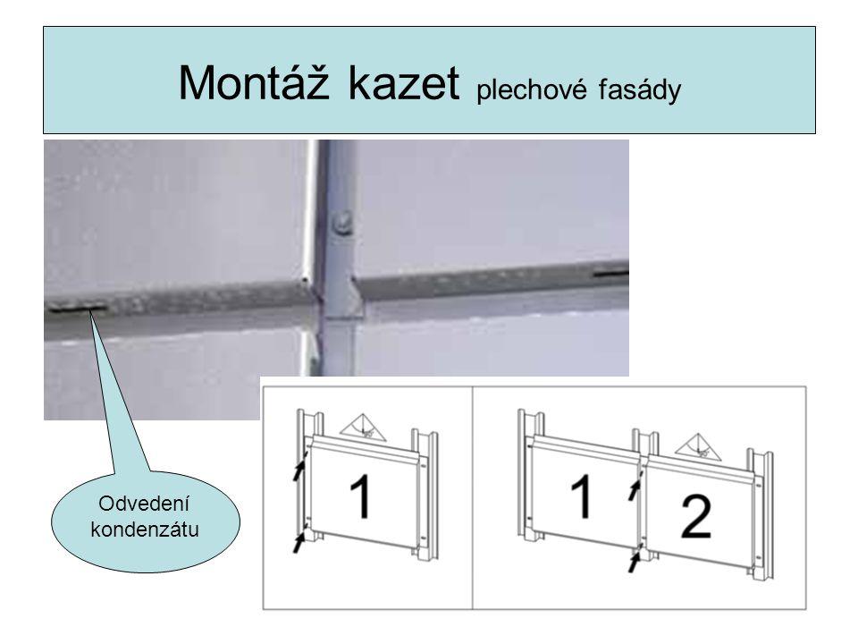 Montáž kazet plechové fasády