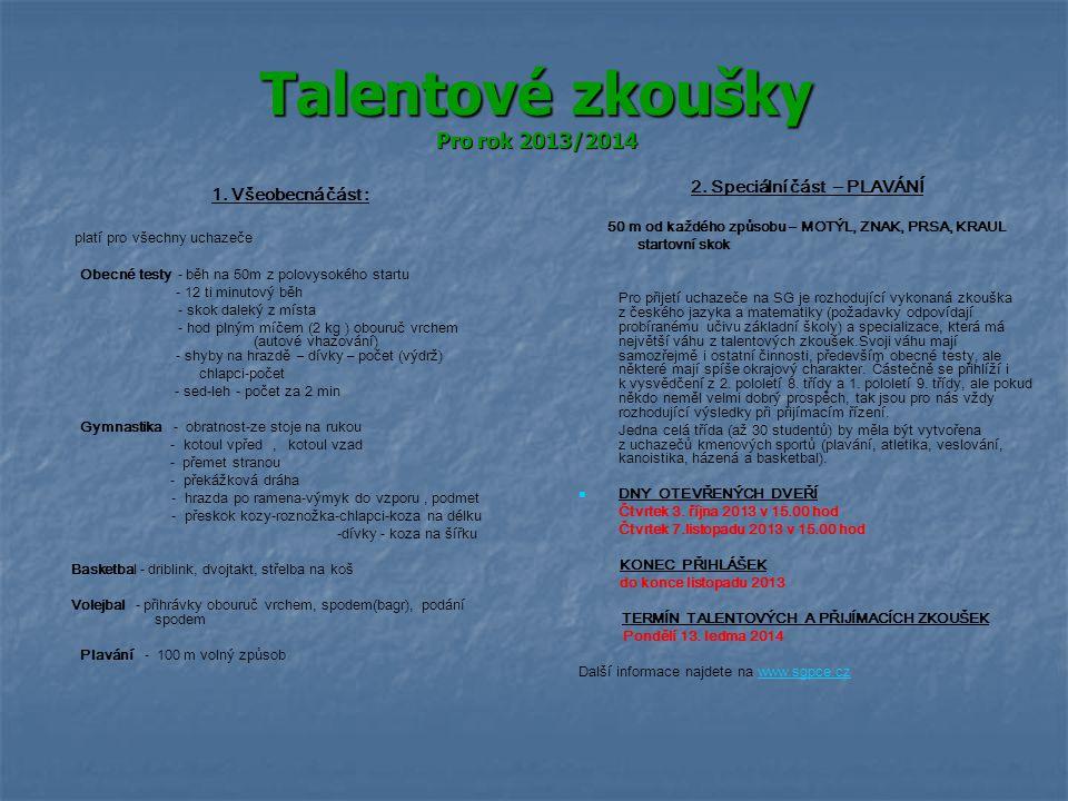 Talentové zkoušky Pro rok 2013/2014