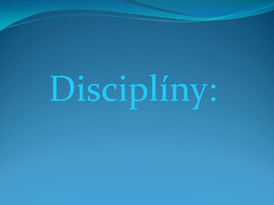 Disciplíny: