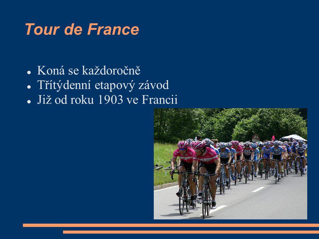 Tour de France Koná se každoročně Třítýdenní etapový závod