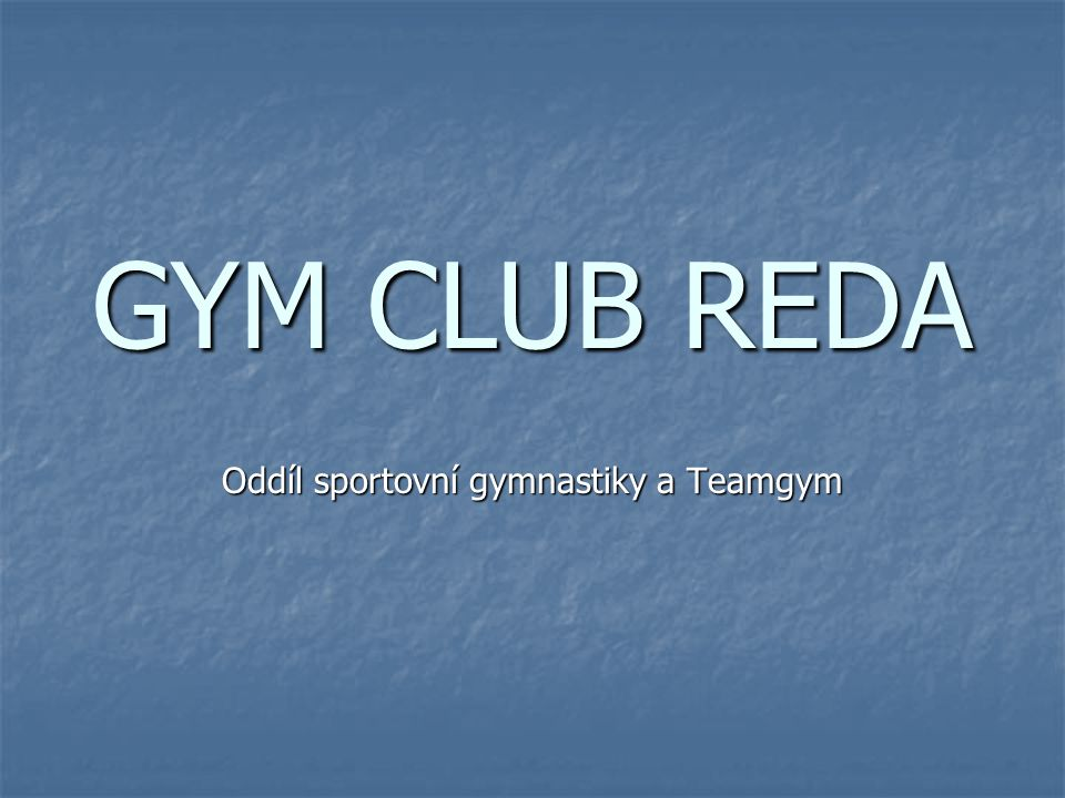 Oddíl sportovní gymnastiky a Teamgym