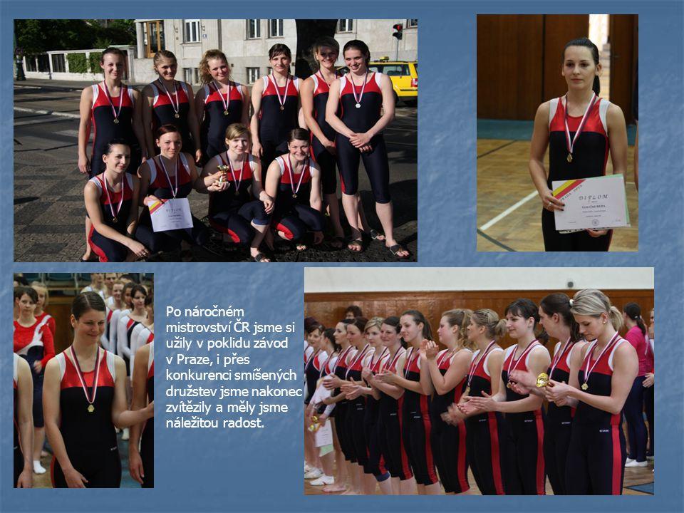 Po náročném mistrovství ČR jsme si užily v poklidu závod v Praze, i přes konkurenci smíšených družstev jsme nakonec zvítězily a měly jsme náležitou radost.