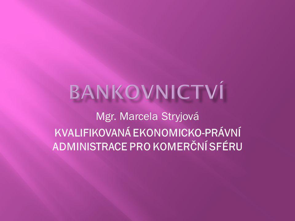 KVALIFIKOVANÁ EKONOMICKO-PRÁVNÍ ADMINISTRACE PRO KOMERČNÍ SFÉRU