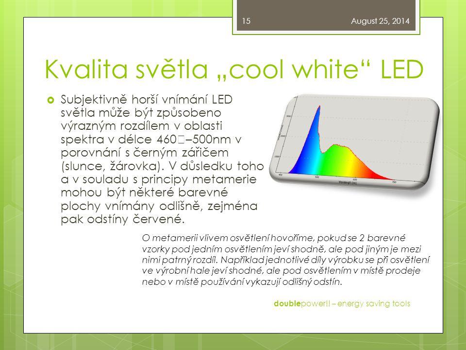 "Kvalita světla ""cool white LED"