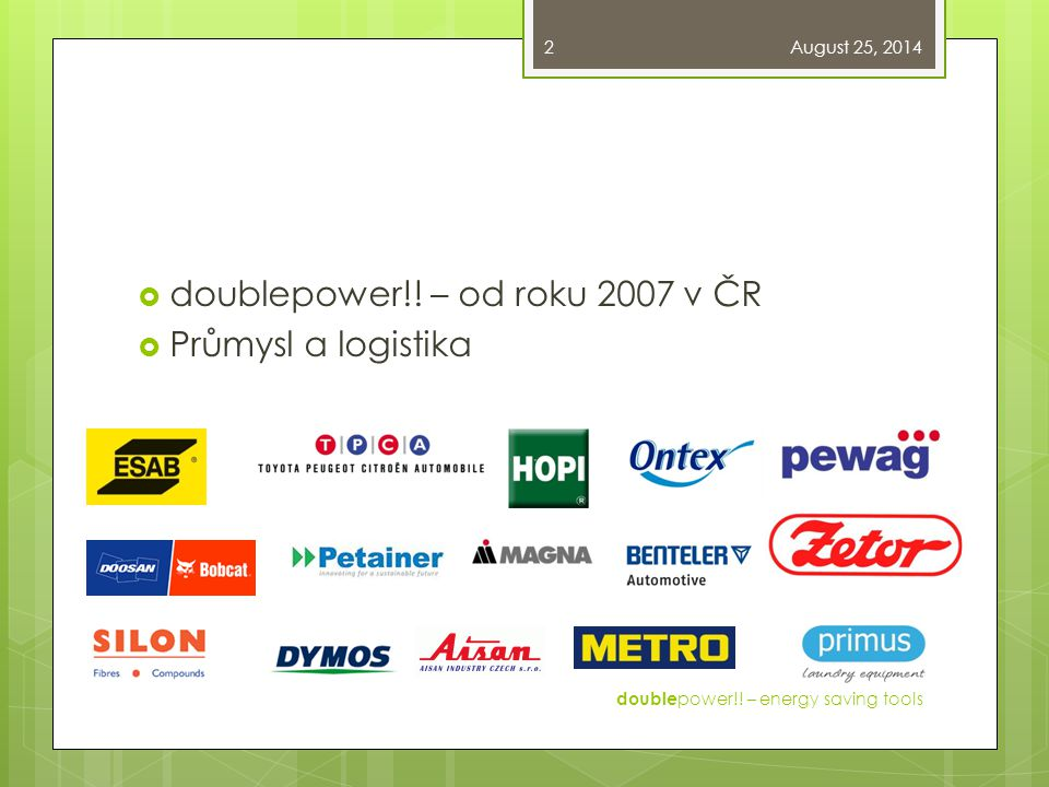 doublepower!! – od roku 2007 v ČR Průmysl a logistika