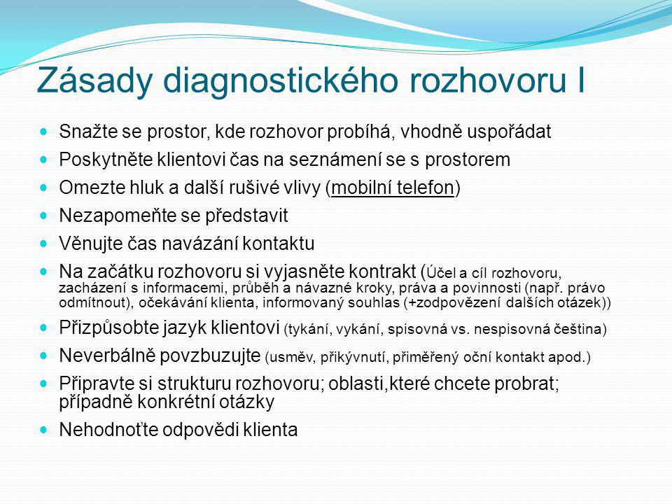 Zásady diagnostického rozhovoru I