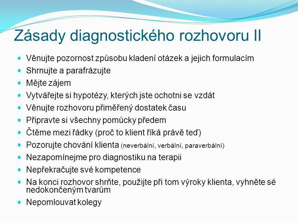 Zásady diagnostického rozhovoru II