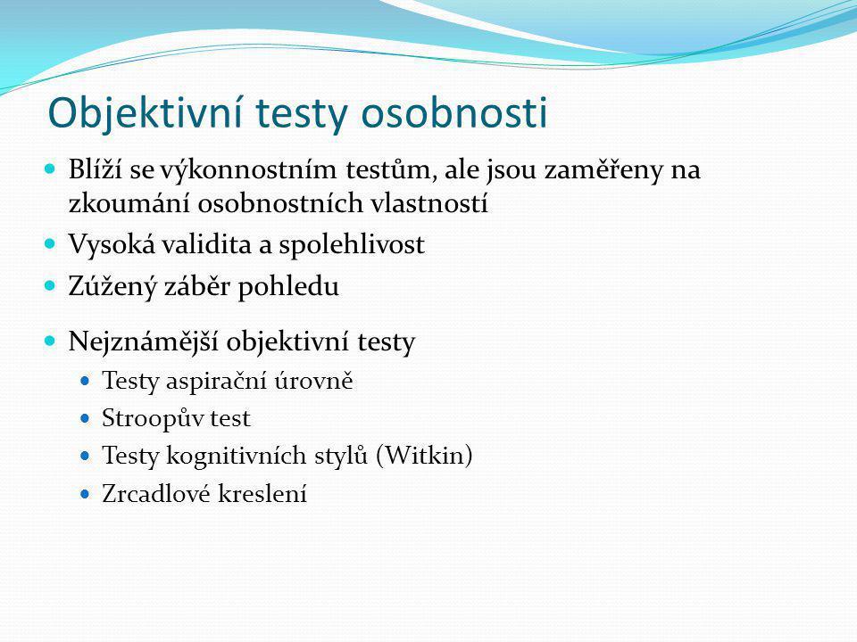 Objektivní testy osobnosti
