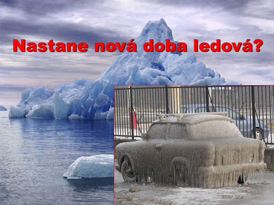Nastane nová doba ledová