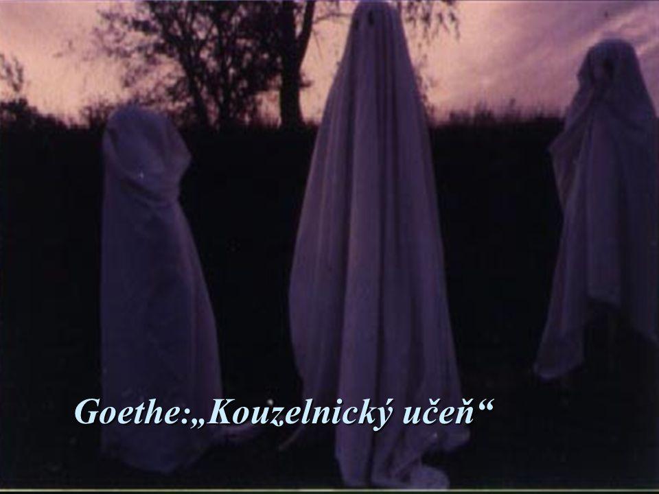 """Goethe:""""Kouzelnický učeň"""