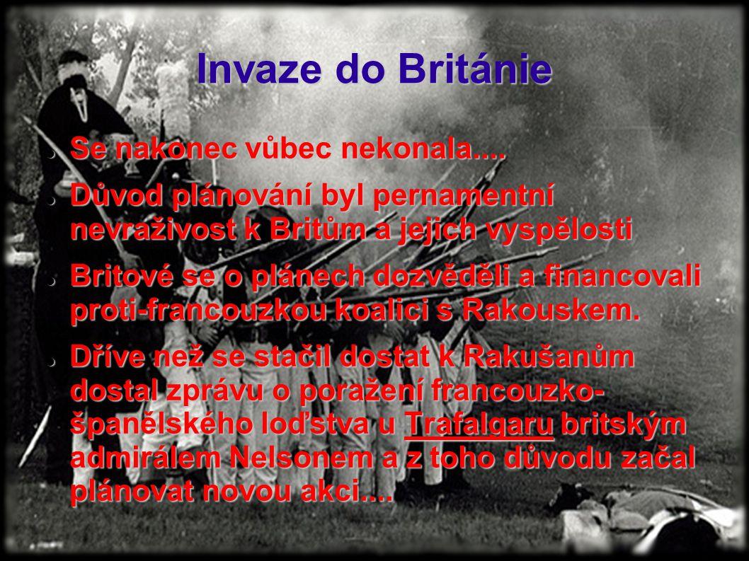 Invaze do Británie Se nakonec vůbec nekonala....