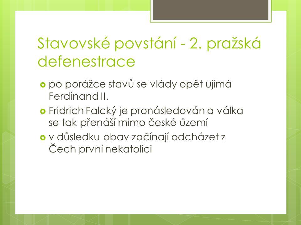 Stavovské povstání - 2. pražská defenestrace