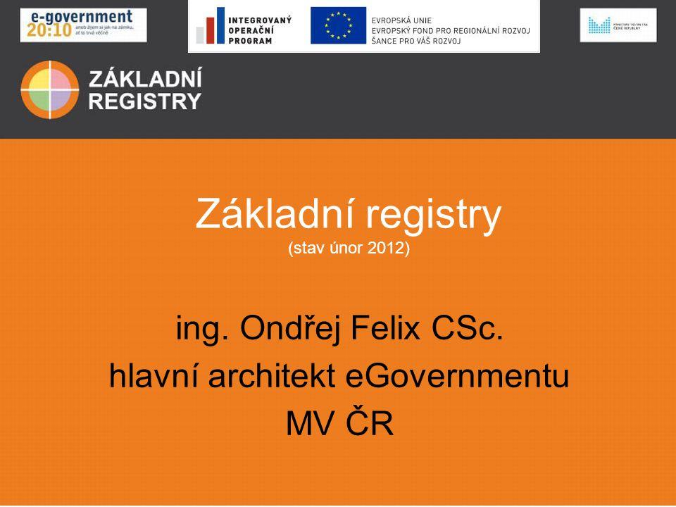 Základní registry (stav únor 2012)