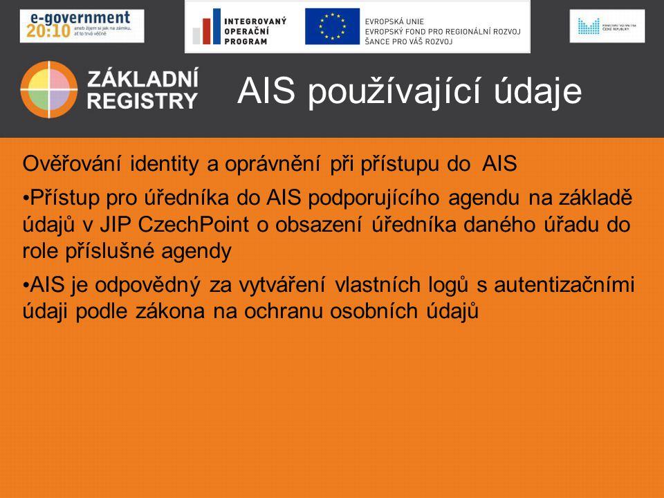 AIS používající údaje Ověřování identity a oprávnění při přístupu do AIS.