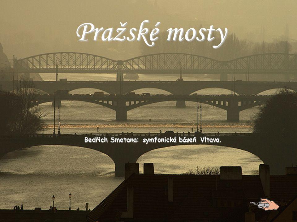Bedřich Smetana: symfonická báseň Vltava.