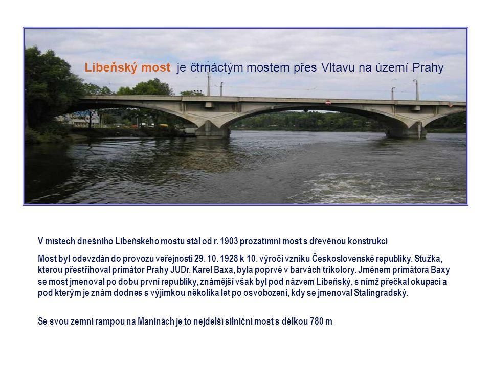 Libeňský most je čtrnáctým mostem přes Vltavu na území Prahy