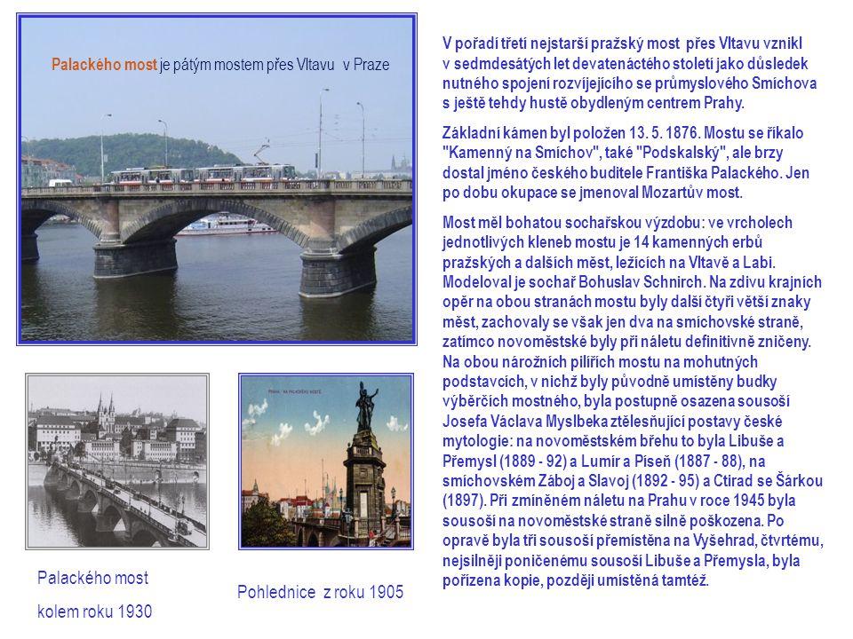 Palackého most je pátým mostem přes Vltavu v Praze