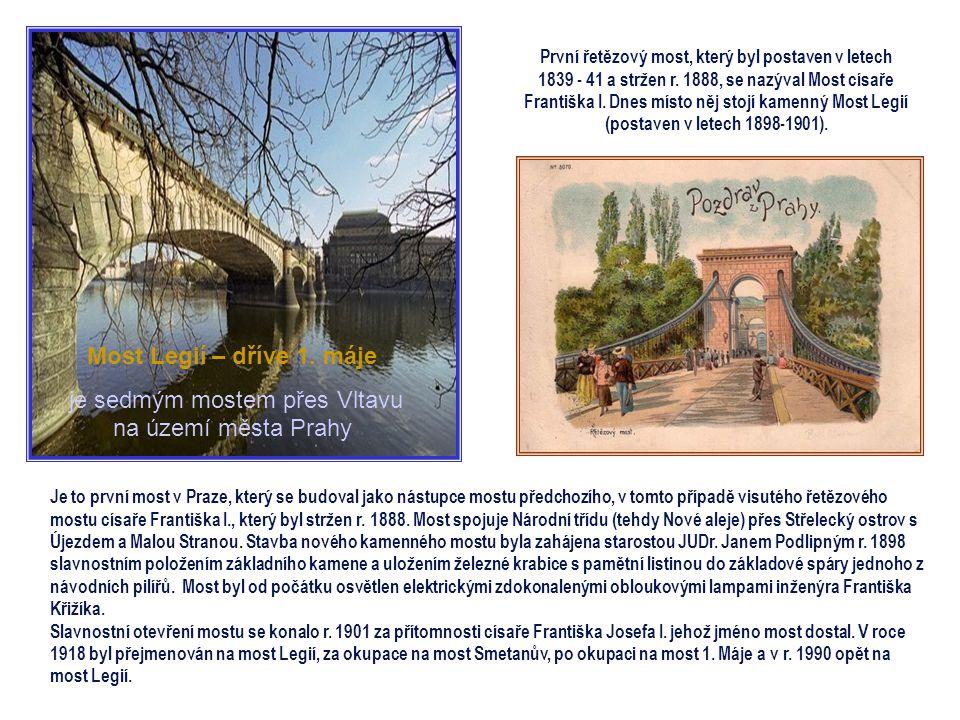 je sedmým mostem přes Vltavu na území města Prahy