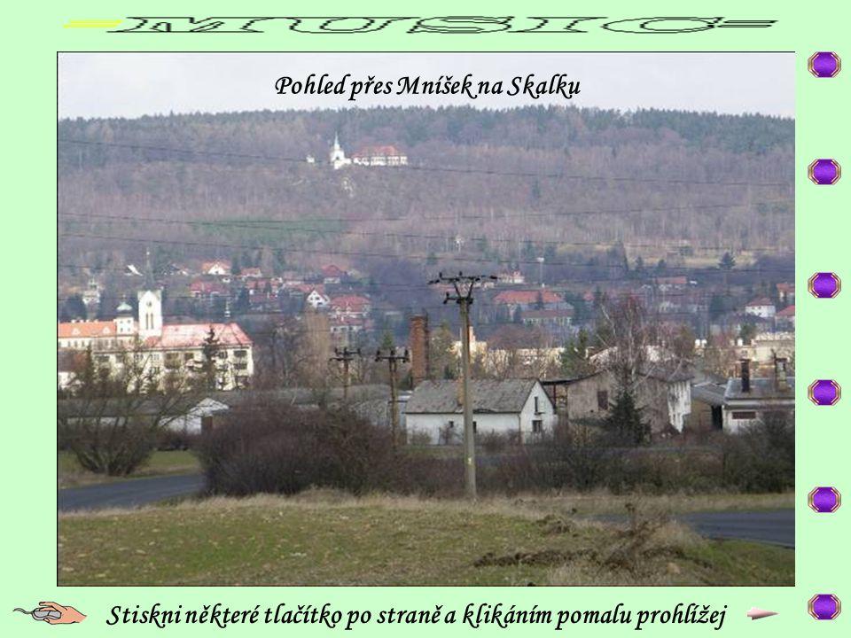 Pohled přes Mníšek na Skalku