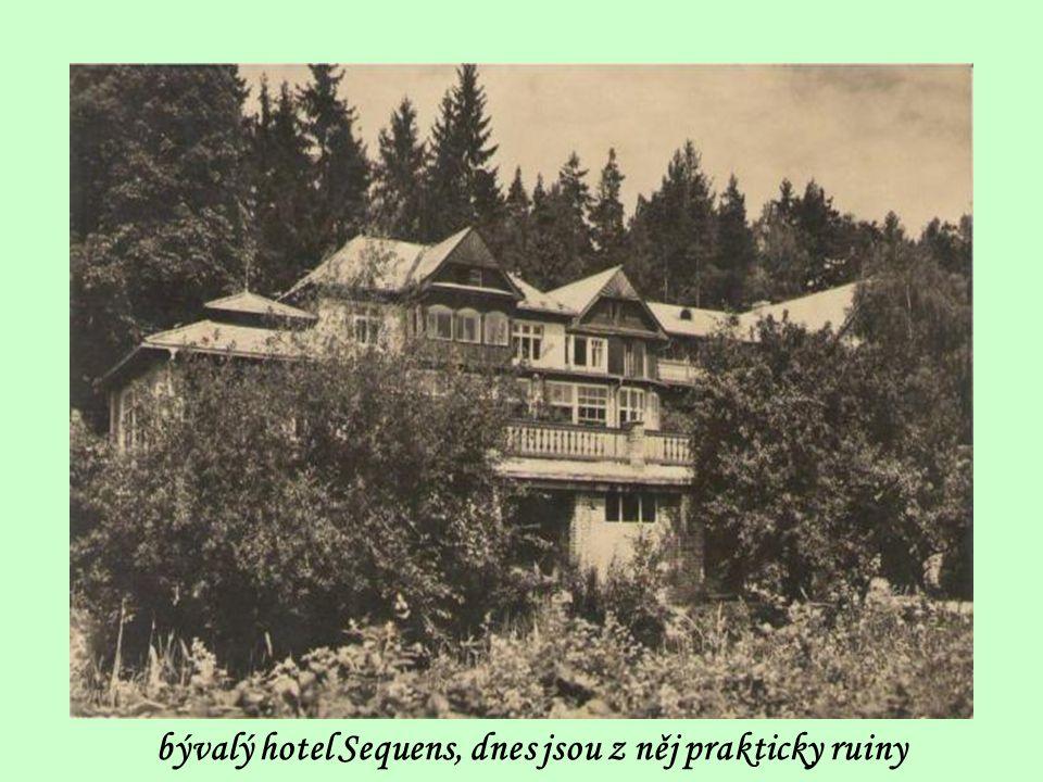 bývalý hotel Sequens, dnes jsou z něj prakticky ruiny