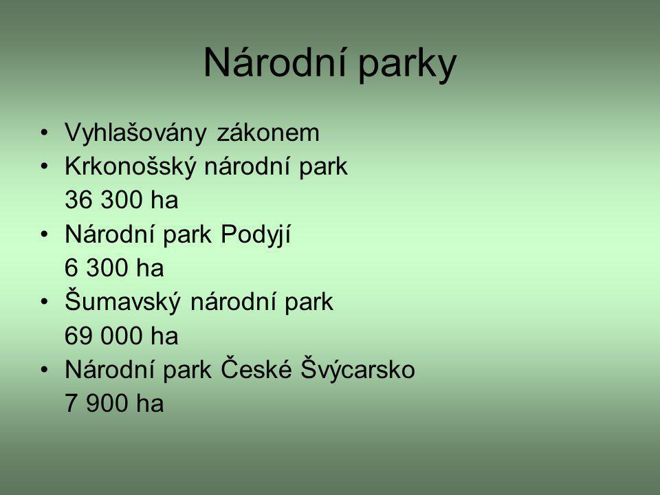 Národní parky Vyhlašovány zákonem Krkonošský národní park 36 300 ha