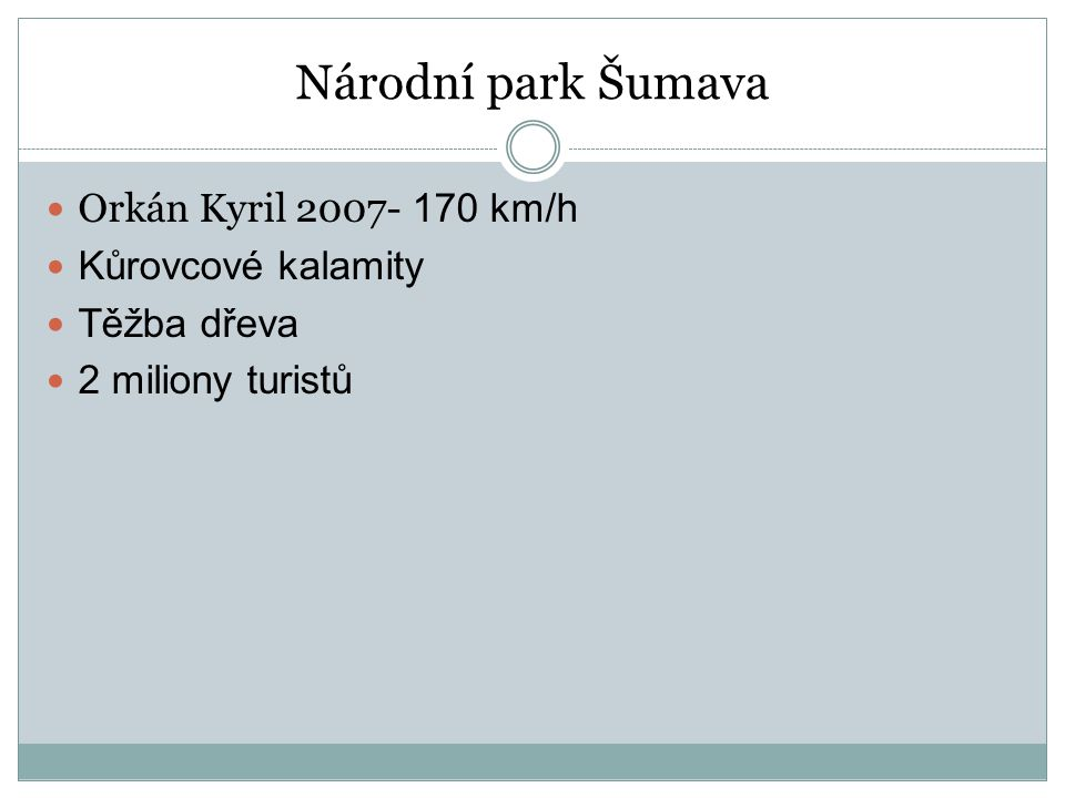 Národní park Šumava Orkán Kyril 2007- 170 km/h Kůrovcové kalamity
