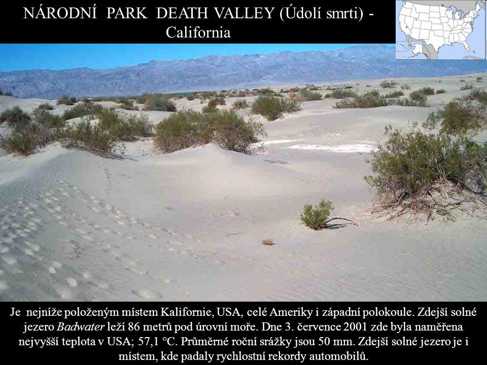 NÁRODNÍ PARK DEATH VALLEY (Údolí smrti) - California