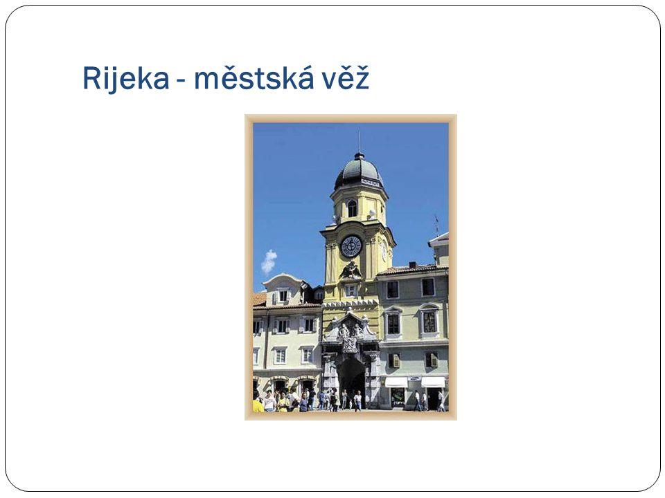 Rijeka - městská věž