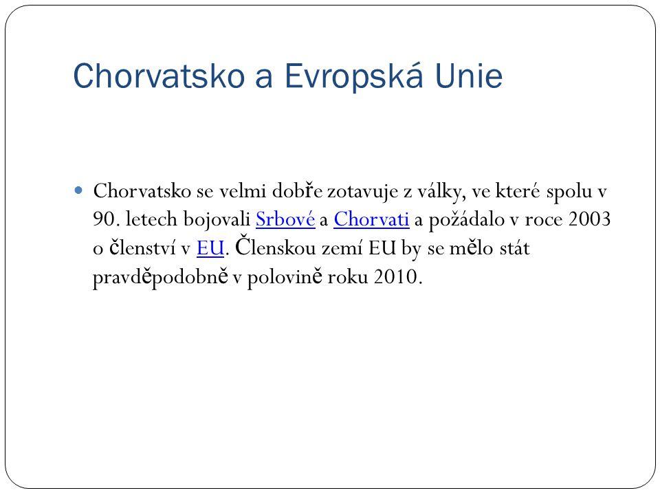 Chorvatsko a Evropská Unie