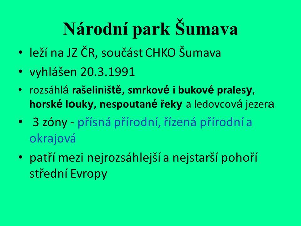 Národní park Šumava leží na JZ ČR, součást CHKO Šumava