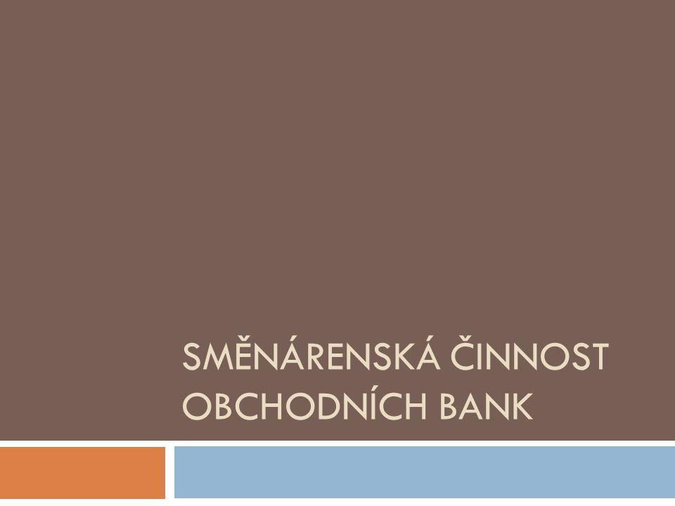 Směnárenská činnost obchodních bank