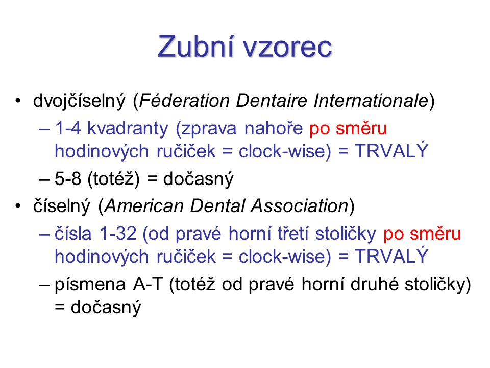 Zubní vzorec dvojčíselný (Féderation Dentaire Internationale)
