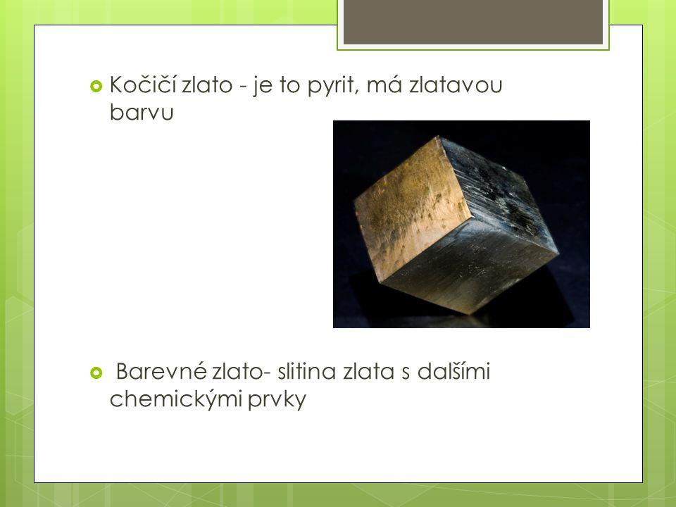 Kočičí zlato - je to pyrit, má zlatavou barvu