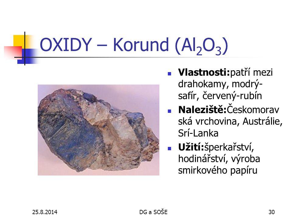 OXIDY – Korund (Al2O3) Vlastnosti:patří mezi drahokamy, modrý-safír, červený-rubín. Naleziště:Českomoravská vrchovina, Austrálie, Srí-Lanka.