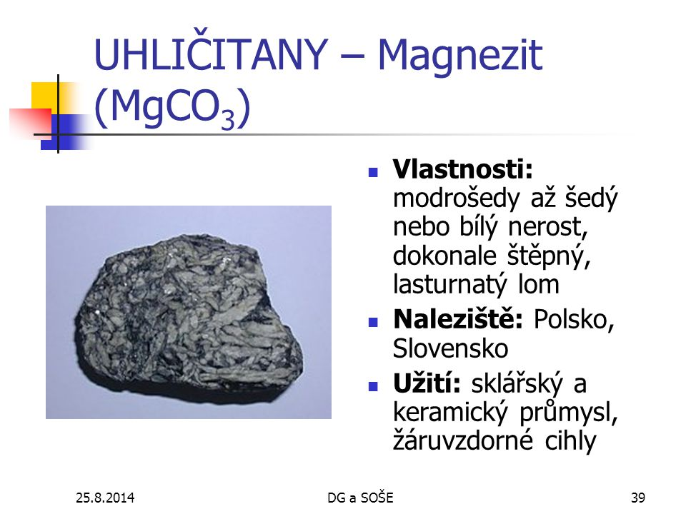 UHLIČITANY – Magnezit (MgCO3)