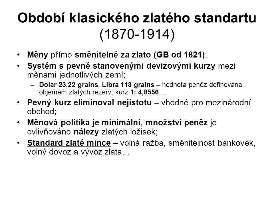 Období klasického zlatého standartu (1870-1914)