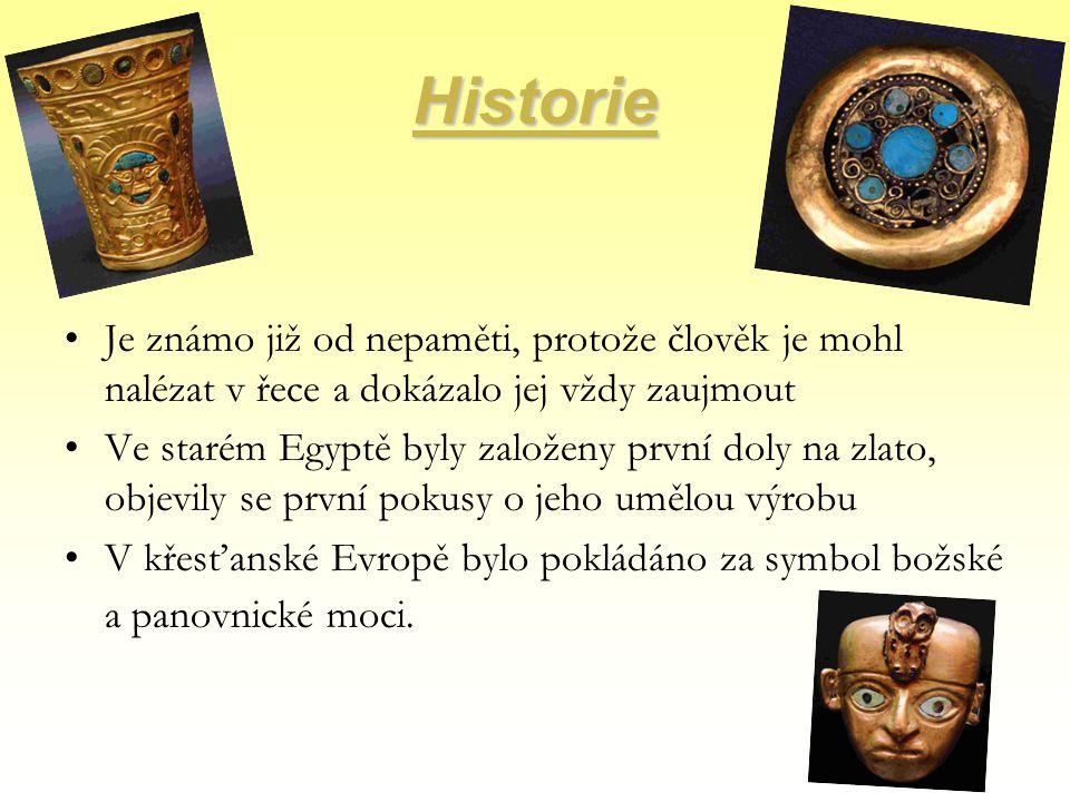 Historie Je známo již od nepaměti, protože člověk je mohl nalézat v řece a dokázalo jej vždy zaujmout.