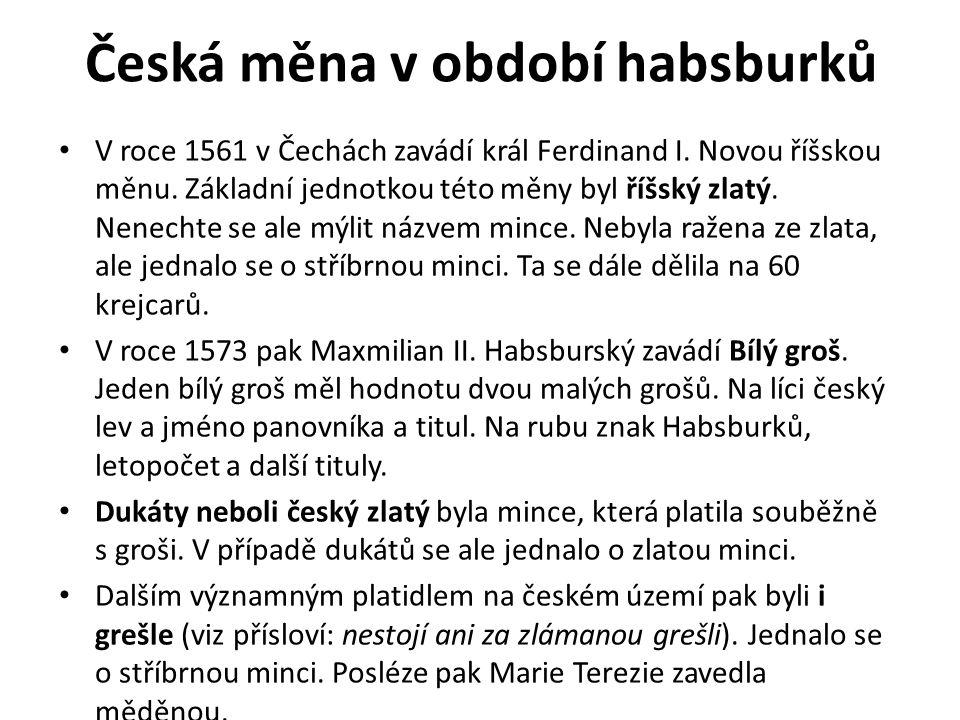 Česká měna v období habsburků