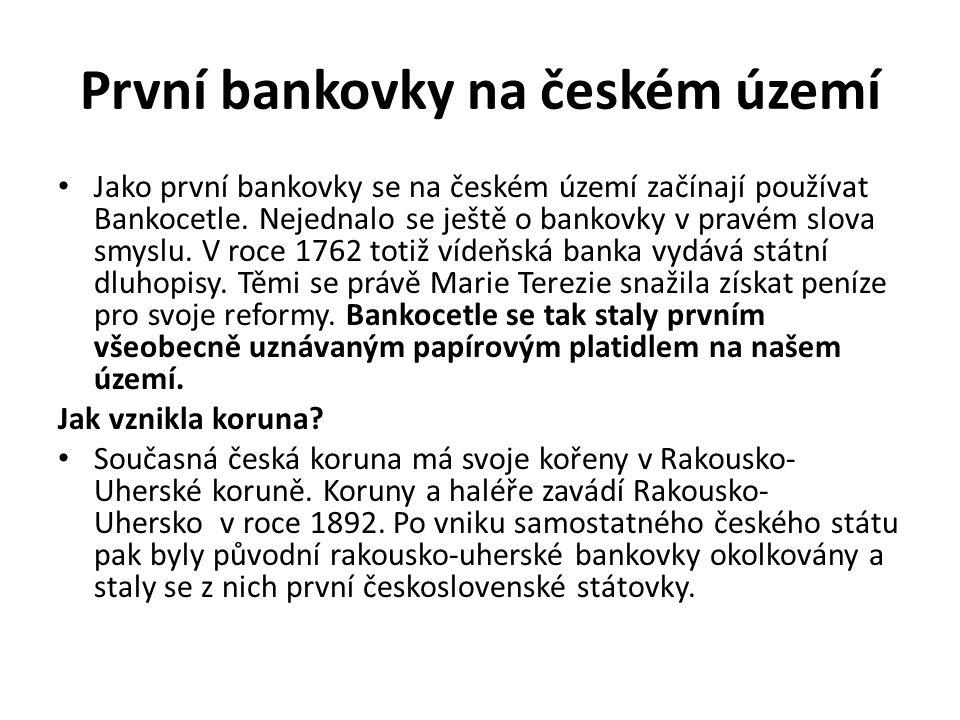 První bankovky na českém území
