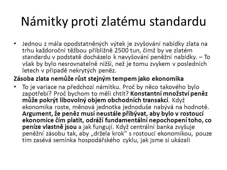 Námitky proti zlatému standardu